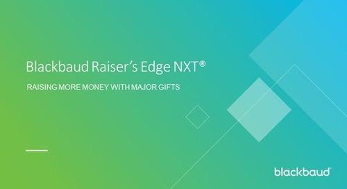 Blackbaud Raiser's Edge NXT: Raising More Money with Major Gifts