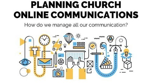 Session 1 | Planning Church Online Communications
