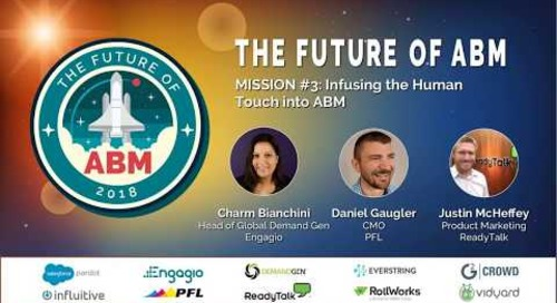 Mission 3: Infusing the Human Touch into Account Based Marketing | Replay