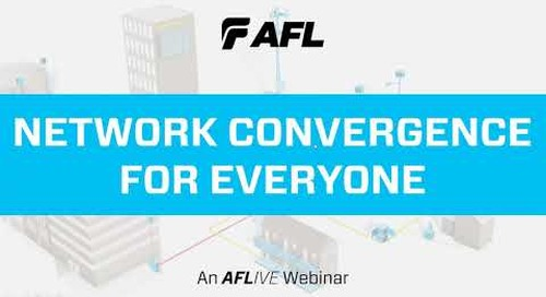 Webinar Recording: Network Convergence for Everyone