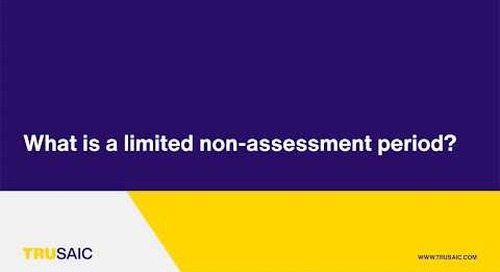 What is a limited non-assessment period? - Trusaic Webinar