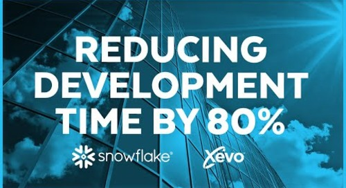 Xevo - Development time reduced by 80% with Snowflake