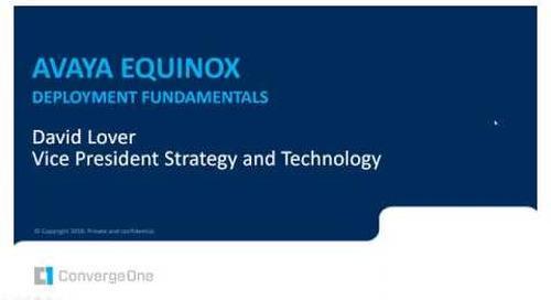 Avaya Equinox - Deployment Fundamentals