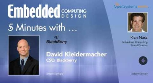Five Minutes With…David Kleidermacher, CSO, Blackberry