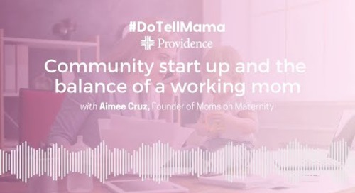 #DoTellMama: Community Start Up and Balance of the Working Mom