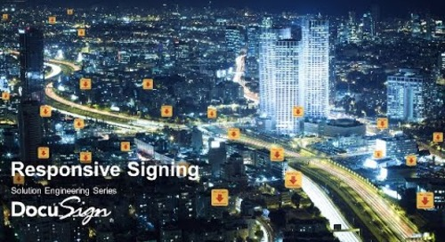 Responsive Signing with DocuSign