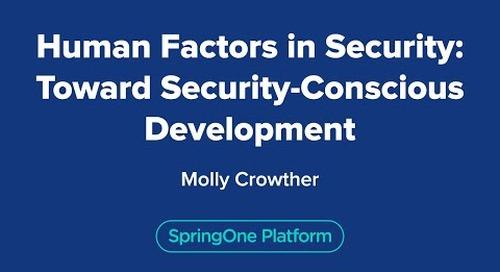 Human Factors in Security: Toward Security-Conscious Development