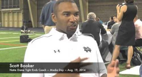 Notre Dame TE Coach Scott Booker - Media Day 2014