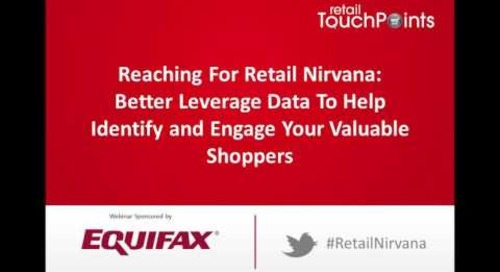 PODCAST: Reaching for Retail Nirvana: Better Leverage Data to Engage Valuable Shoppers