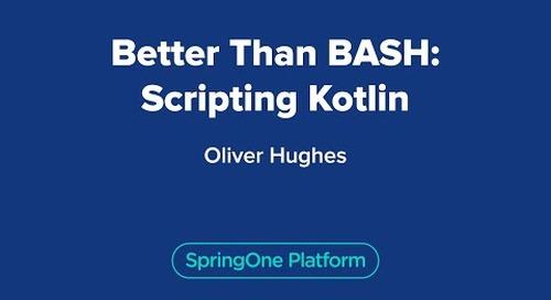 Better Than BASH: Scripting Kotlin