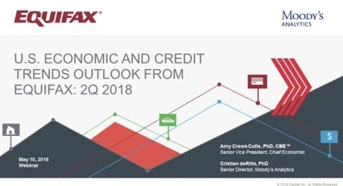 Q2 2018 U.S. Economic and Credit Trends Outlook from Equifax