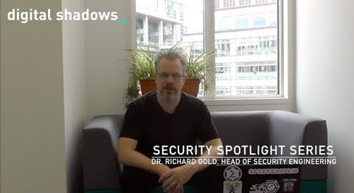 Security Spotlight Series: Dr. Richard Gold