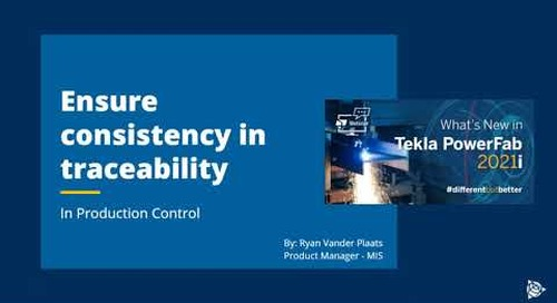 Ensure Consistency in Traceability in Production Routing - Tekla PowerFab 2021i