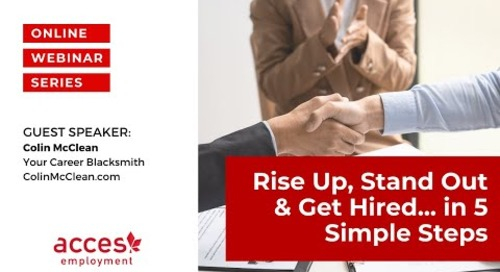 Rise Up, Stand Out & Get Hired… In 5 Simple Steps!