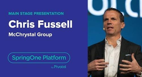 Chris Fussell, McChrystal Group—High Performing Teams, SpringOne Platform 2018