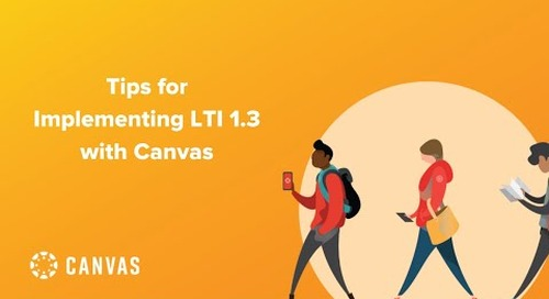 Tips for Implementing LTI 1.3 with Canvas