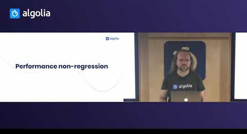 Performance at Algolia: A developer's perspective - Marwan Burelle, Algolia
