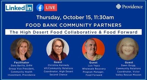 Food Bank Community Partners: The High Desert Food Collaborative & Food Forward