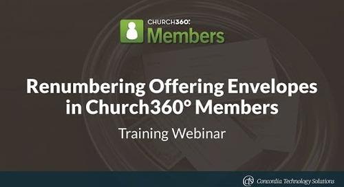 Renumbering Offering Envelopes in Church360° Members