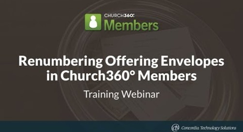 Renumbering Offering Envelopes in Church360° Members