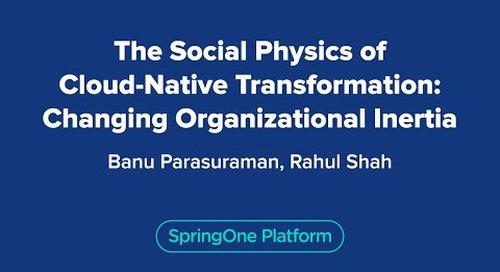The Social Physics of Cloud-Native Transformation: Changing Organizational Inertia