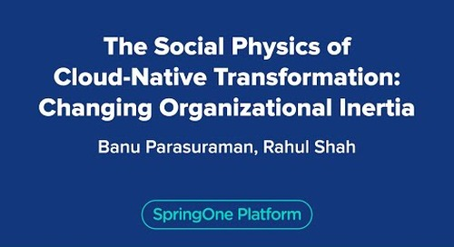 The Social Physics of Cloud-Native Transformation: Changing Organizational Inertia