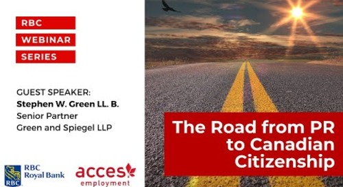 RBC Royal Bank Webinar | The Road from PR to Canadian Citizenship