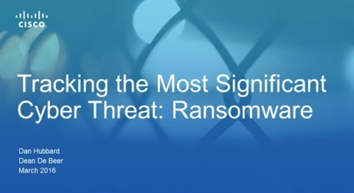 Tracking the most significant cyber threat: ransomware