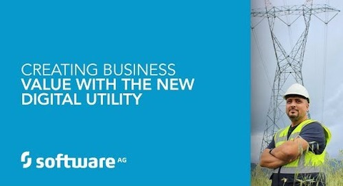 Creating Business Value With The New Digital Utility