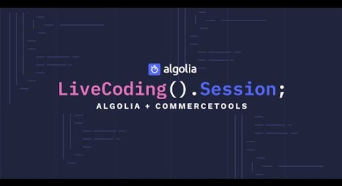 Live Coding Session - Algolia + commercetools