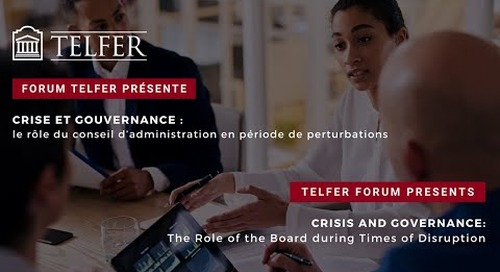 Telfer Forums presents: Crisis and Governance - The Role of the Board During Times of Disruption