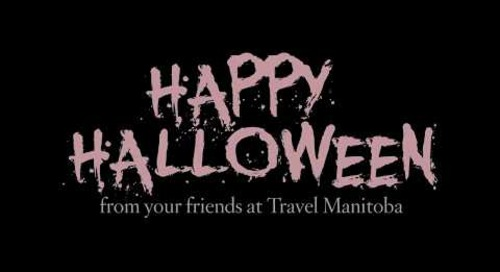 Happy Halloween - from Travel Manitoba