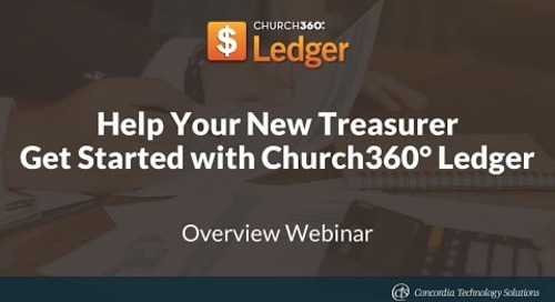 Help Your New Treasurer Get Started with Church360° Ledger