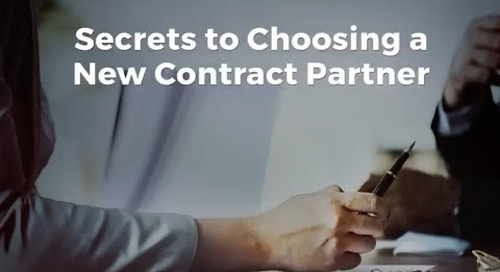 Secrets to Choosing a New Contract Partner