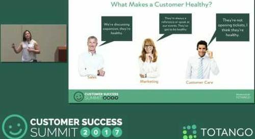 [Track 3] The Evolution of Clarabridge's Customer Health Program - Customer Success Summit 2017