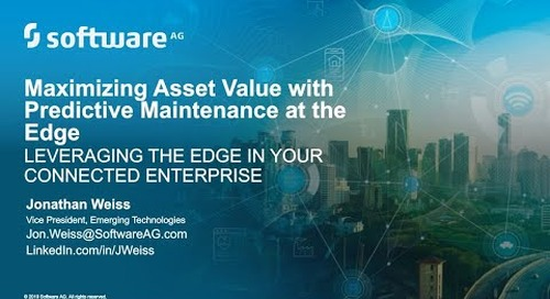 Maximizing Asset Value with Predictive Maintenance at the Edge