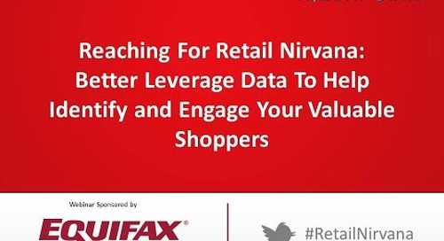 Reaching for Retail Nirvana: Better Leverage Data to Engage Your Most Valuable Shoppers