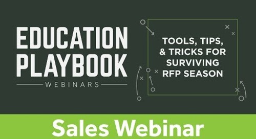 Education Playbook: Tools, Tips, & Tricks for Surviving the RFP Season | Sales Webinar