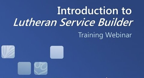 Introduction to Lutheran Service Builder (Video)