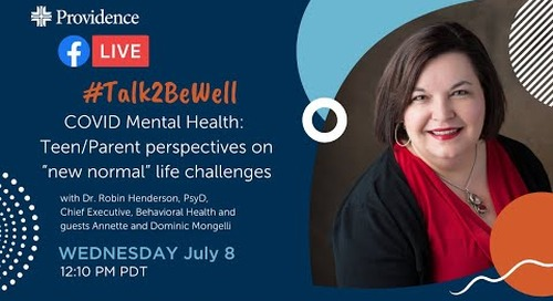 """COVID Mental Health: Teen/Parent perspectives on """"new normal"""" life challenges"""