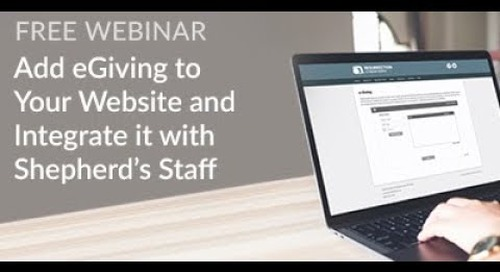 Add eGiving to Your Website and Integrate it with Shepherd's Staff