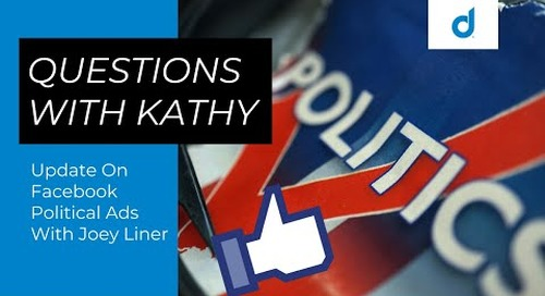 Questions With Kathy: Facebook Is Allowing Political Advertising Again