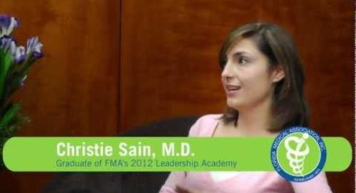 Christie Sain, M.D., Graduate of FMA's 2012 Leadership Academy