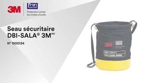 Comment utiliser le Seau sécuritaire DBI-SALA® 3M correctement