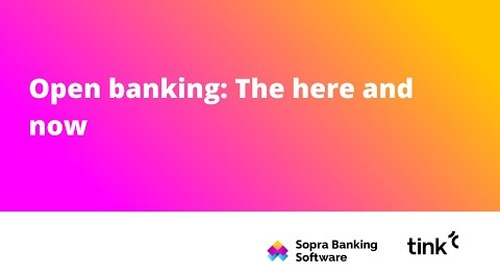 Open Banking: The Here and Now