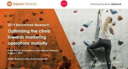 2019 Benchmark Research: Optimizing the climb towards marketing operations maturity