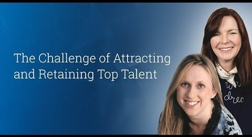 The Challenge of Attracting and Retaining Top Talent