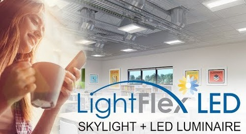 Daylighting for Health and Well Being with Sunoptics® LightFlex™ LED