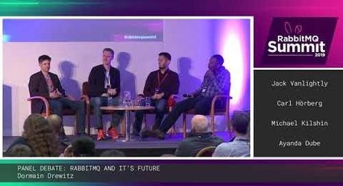 [X] Panel debate: RabbitMQ and its future