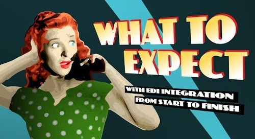 Webinar: What to Expect With EDI Integration